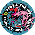 FEDKA THE IRRITANT - Fire at Will EP : Horror Boogie (UK)