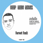 SWINDLE - Forest Funk EP : 12inch