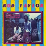 ROD TAYLOR - Where Is Your Love Mankind : LP