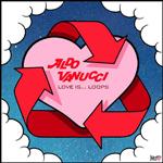 ALDO VANUCCI - Love Is Loops EP : 12inch
