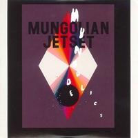 MUNGOLIAN JETSET - Mungodelics : 2LP