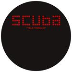 SCUBA - Talk Torque : 12inch