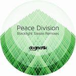PEACE DIVISION - Blacklight Sleaze : DOGMATIK (UK)