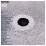 PHILIP GLASS - Rework: Philip Glass Remixed : 2LP