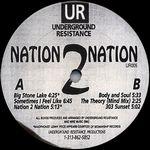 UNDERGROUND RESISTANCE - Nation 2 Nation : 12inch