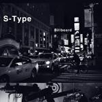 S-TYPE - Billboard EP : 12inch