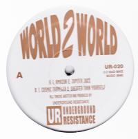 UNDERGROUND RESISTANCE - World 2 World : 12inch