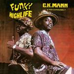 C.K MANN & HIS CAROUSEL 7 - Funky Highlife : CD