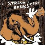 STRAND & THE BANKSTERS - Cajas sin ahorros : 7inch
