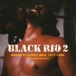 VARIOUS - Black Rio 2 - Original Samba Soul 1968-1981 : 2LP