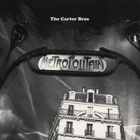 THE CARTER BROS - Metropolitain : TSUBA (UK)