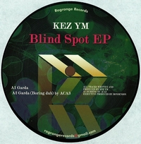 KEZ YM - Blind Spot EP : RAGRANGE (JPN)