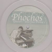 PHOCHOS - Glaciers : 12inch