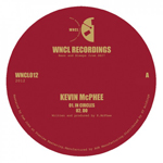 KEVIN MCPHEE - In Circles : WNCL (UK)