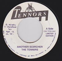 THE TENNORS/ HARMONIANS - Another Scorcher / My Baby : 7inch