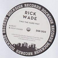 RICK WADE - Two The Hard Way : 12inch