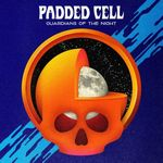 PADDED CELL - Guardians Of The Night : DIFFERENT (BEL)