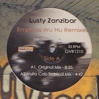 LUSTY ZANZIBAR - Empress Wu Hu Remixes : 12inch