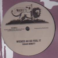 SUGAR MINOTT / HORACE ANDY - Wicked Ah Go Feel It / Musical EPisode : 12inch
