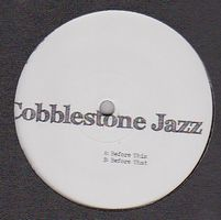 COBBLESTONE JAZZ - Before This/ Before That : WAGON REPAIR (CAN)