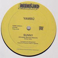 YAMBU - Sunny (Whiskey Barons Rework) : VAMPISOUL (SPA)