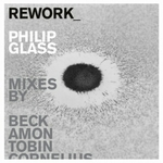 PHILIP GLASS - Rework: Philip Glass Remixed : 2CD