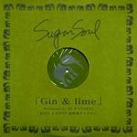 SUGAR SOUL - Gin & Lime : 12inch
