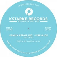 FAMILY AFFAIR INC. (ALEX RUIZ) - Fire & Ice : KSTARKE (US)