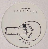 BASTEDOS - Lights Out Baby / Maj : 12inch