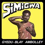 GYEDU-BLAY AMBOLLEY - Simigwa : ACADEMY LPS (US)