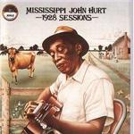 MISSISSIPPI JOHN HURT - 1928 Sessions : LP
