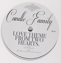 THE CANDLE FAMILY - Love Theme From Two Hearts : 12inch