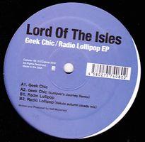 LORD OF THE ISLES - Geek Chic / Radio Lollipop EP : CATUNE (JPN)