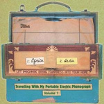 VA - Travelling With My Portable Electric Phonograph Volume1 : Monk (ITA)