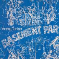 ANDRE TANKER - Basement Party : 12inch