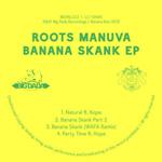 ROOTS MANUVA - Banana Skank : 12inch