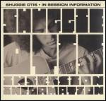 SHUGGIE OTIS - In Session Information : RPM (UK)