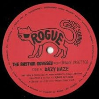 THE RHYTHM ODYSSEY Feat. BENNY UPSETTER - Dazy Haze : ROGUE CAT SOUNDS (UK)