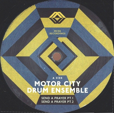 MOTOR CITY DRUM ENSEMBLE - Send A Prayer : 12inch