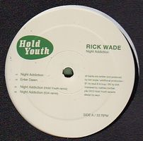 RICK WADE - Night Addction EP : 12inch