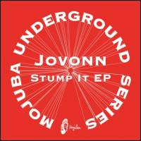 JOVONN - Stump It Ep, Tuff City Kids Remix : MOJUBA (GER)