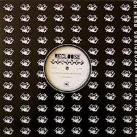 RECLOOSE - Remixes : 12inch