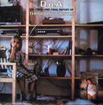 THROBBING GRISTLE - D.O.A.: The Third And Final Report Of Throbbing Gristle : INDUSTRIAL (UK)