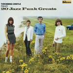 THROBBING GRISTLE - 20 Jazz Funk Greats : INDUSTRIAL (UK)