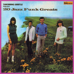 THROBBING GRISTLE - 20 Jazz Funk Greats : CD