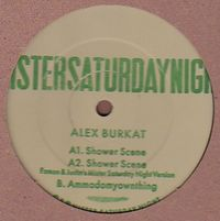ALEX BURKAT - The Shower Scene EP : 12inch