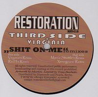THIRD SIDE - Shit On Me Remixes : 12inch