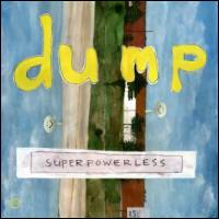 DUMP - Superpowerless : 2LP