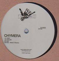 CHYMERA - Disc Ep, Mark E Remix : 12inch