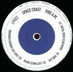 SPACE COAST - Vibe A.M. : 12inch